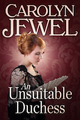 Cover of An Unsuitable Duchess by Carolyn Jewel