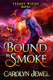 Cover of Bound In Smoke