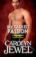 Cover of My Darkest Passion