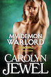Cover of My Demon Warlord My Immortals Series book 7