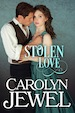 Cover of Stolen Love by Carolyn Jewel