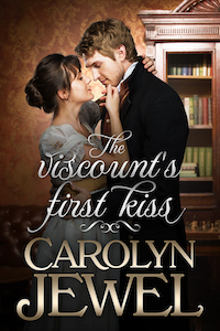 Cover of The Viscount's First Kiss by Carolyn Jewel